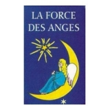 La force des Anges